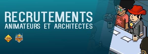[RECRUTEMENTS] - Animateurs et Architectes