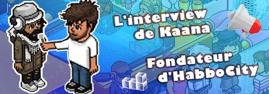 Interview de Kaana